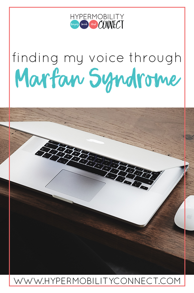 Finding my voice through Marfan Syndrome | Hypermobility Connect