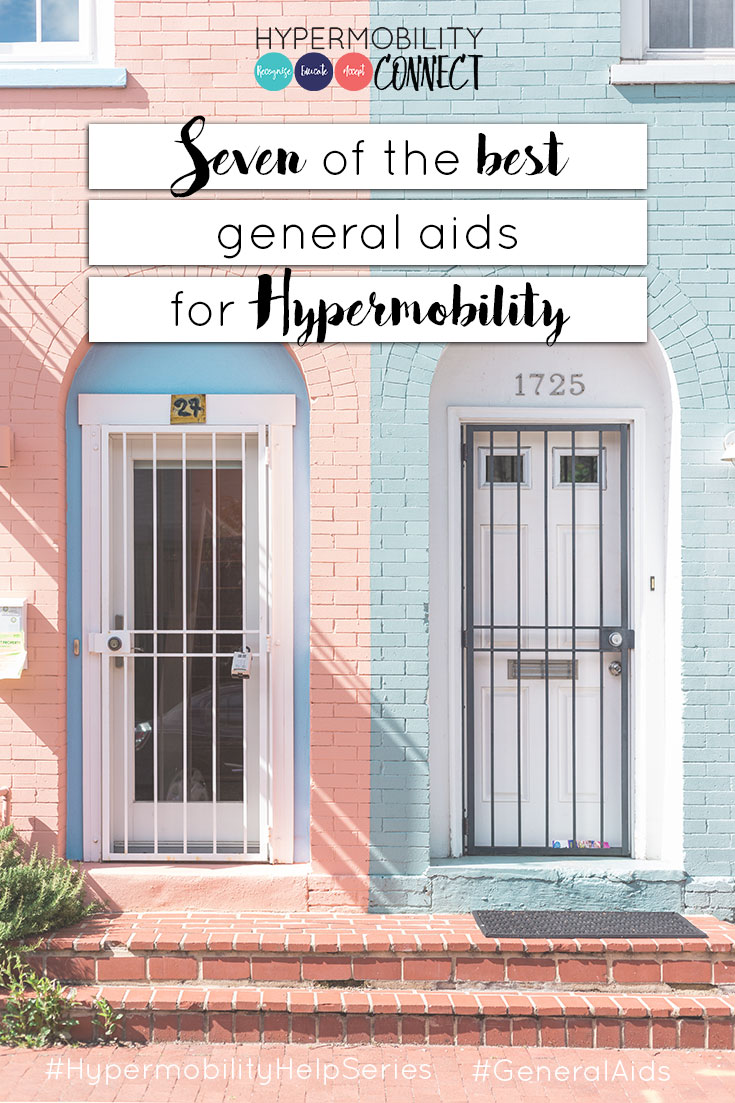 Living with EDS & Hypermobility: Seven of the Best General Aids for Hypermobility | Hypermobility Connect