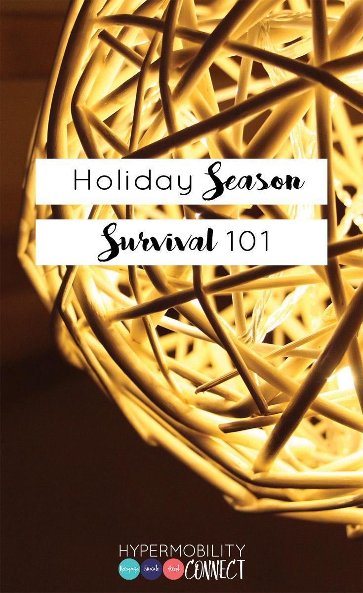 Holiday Season Survival 101   Hypermobility Connect